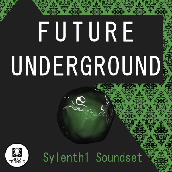 Future Underground for Sylenth Vol.01