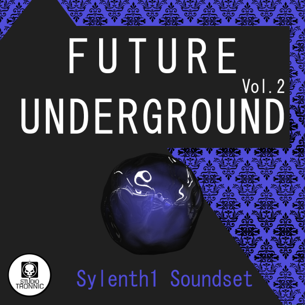 Future Underground for Sylenth Vol.02